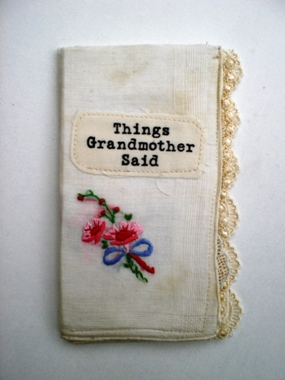 Karen Cutter - Things Grandmother Said